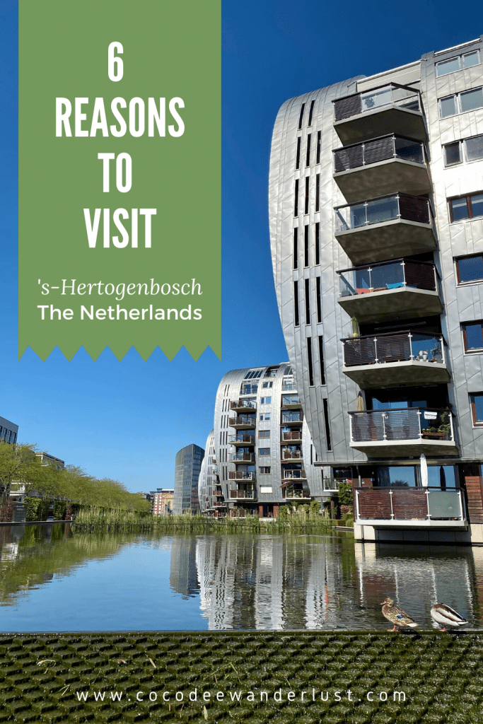 The Netherlands: 6 Reasons to visit 's-Hertogenbosch 2